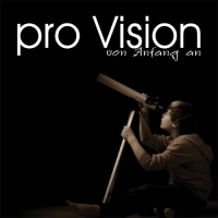 Pro Vision feat. Amber Sutter - Von Anfang an