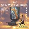Son, Wind & Reign - Befreit!